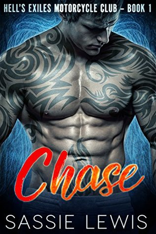 Chase (Hell's Exiles MC Book 1) by Sassie Lewis
