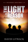 The Light of Reason (Seekers #3)