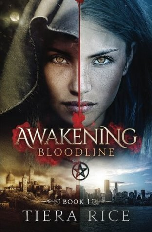 Awakening: Bloodline Book One
