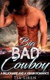 Big Bad Cowboy by Tia Siren