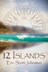 12 Islands: Episode One: Get the Girl