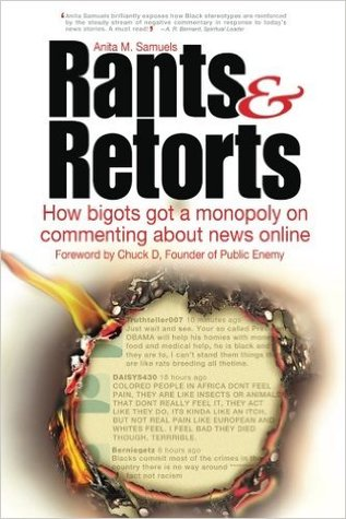 Rants & Retorts: How bigots got a monopoly on commenting about news online