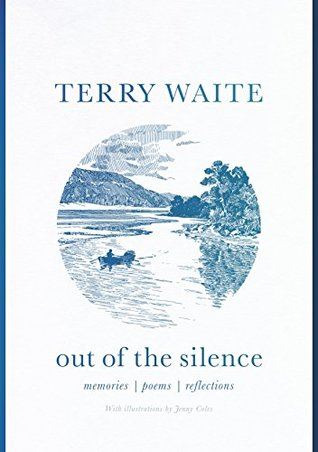 Out of the Silence by Terry Waite