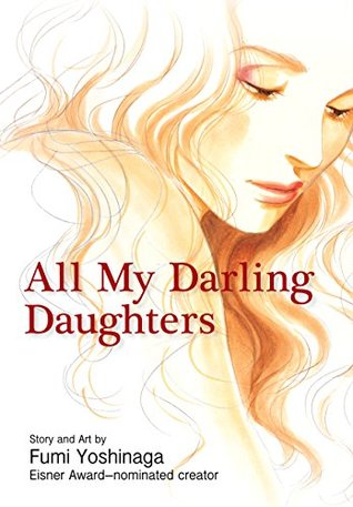 Ebook All My Darling Daughters by Fumi Yoshinaga DOC!