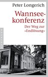 "Wannseekonferenz: Der Weg zur ""Endlösung"""
