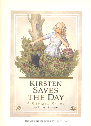 Kirsten Saves The Day A Summer Story By Janet Beeler Shaw