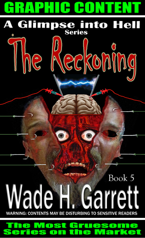 The Reckoning- The Most Sadistic Book on the Market