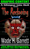 The Reckoning by Wade H. Garrett