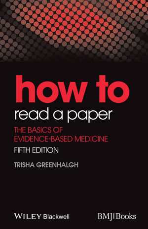how to read a paper the basics of evidence-based medicine
