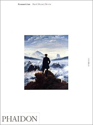 Romanticism (Phaidon Art and Ideas)