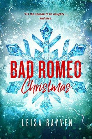 Bad Romeo Christmas: A Starcrossed Anthology(Starcrossed 4)
