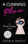 A Cunning Plan (Sloane Harper #1)