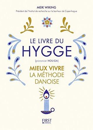 Le Livre du Hygge by Meik Wiking