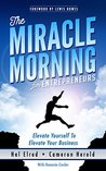 Book cover for The Miracle Morning for Entrepreneurs: Elevate Your SELF to Elevate Your BUSINESS