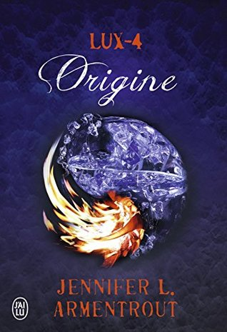 Origine (Lux, #4)