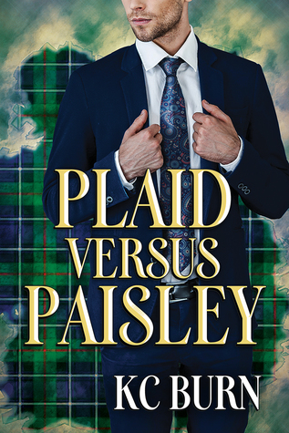 Book Review: Plaid versus Paisley by KC Burn