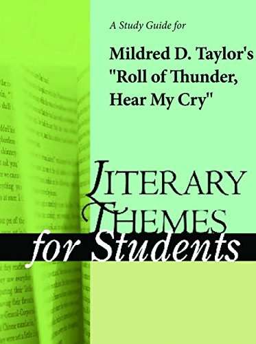 "A Study Guide for Mildred D. Taylor's ""Roll of Thunder, Hear My Cry"""