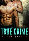 True Crime (Drop Dead, #1)