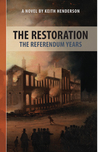 Restoration: The Referendum Years