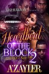 Heartbeat of the Block 2 by A'Zayler
