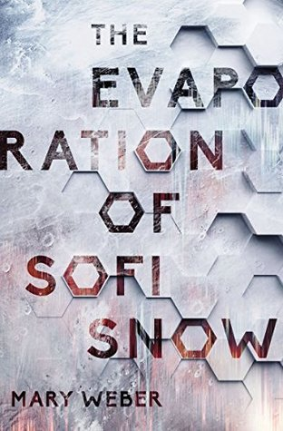 The Evaporation of Sofi Snow (The Evaporation of Sofi Snow #1)