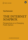The Internet Soapbox - Political perspectives on a changing p... by Terje Rasmussen