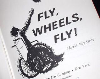 Fly, Wheels, Fly!