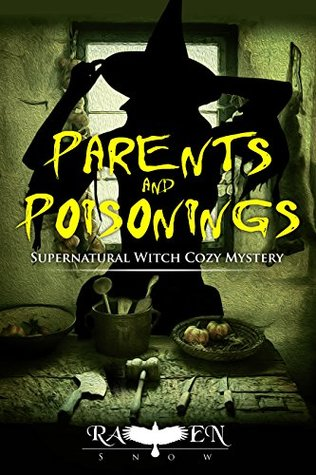 Parents and Poisonings (Lainswich Witches #6)