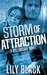 Storm of Attraction (Willow...