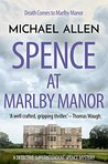 Spence at Marlby Manor (Detective Superintendent Spence Mysteries Book 3)