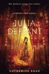Julia Defiant (Witch's Child #2)