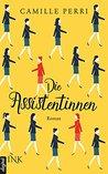 Die Assistentinnen by Camille Perri
