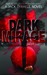 Dark Mirage