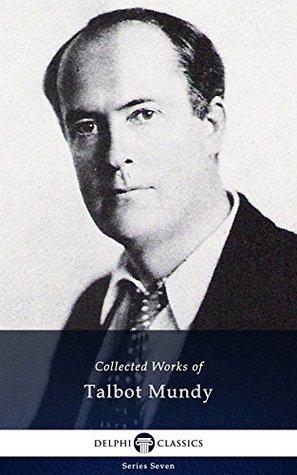 Collected Works of Talbot Mundy