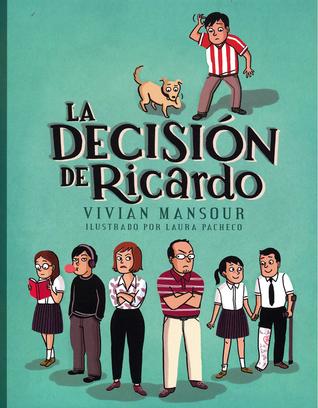 La decisión de Ricardo by Vivian Mansour