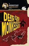 Death Comes to Monkeysuit