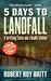 5 Days to Landfall