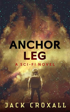 Anchor Leg: A Sci-Fi Mystery Novel