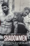 Shadowmen (Stories of the Order, #1)
