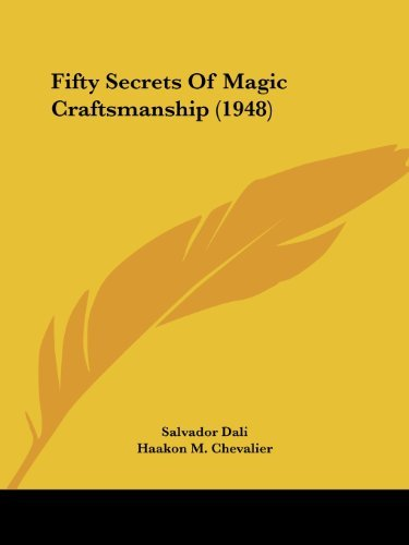 Fifty Secrets Of Magic Craftsmanship (1948)
