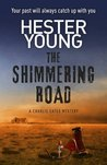 The Shimmering Road (Charlie Cates, #2)