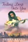 Falling Deep Into You (Torn Pieces #1)