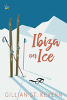 Ibiza on Ice by Gillian St. Kevern