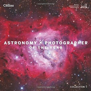 Astronomy Photographer of the Year: Collection 5