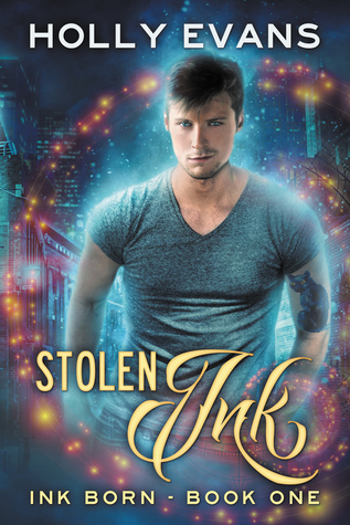 Book Review: Stolen Ink (Ink Born #1) by Holly Evans