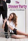 The Dinner Party (Welcome to the Neighborhood Book 3)