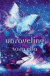 Unraveling (Unblemished, #2)