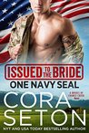 Issued to the Bride: One Navy SEAL (Brides of Chance Creek #1)