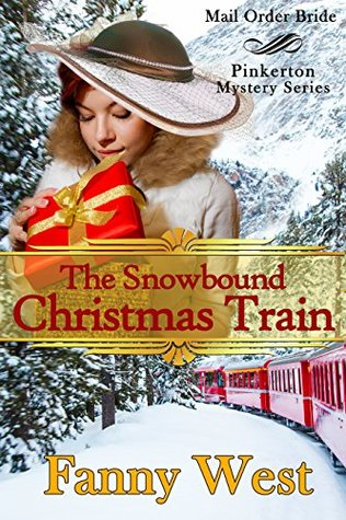 mail-order-bride-the-snowbound-christmas-train-inspirational-historical-western-romance-pinkerton-mystery-book-5
