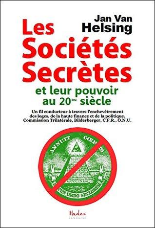 Les sociétés secrètes et leur pouvoir au 20ème siècle